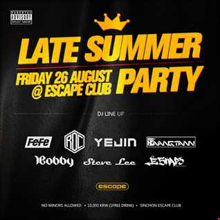 1Bobby @ Late Summer Party : Club Escape (2016/08/26)