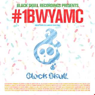 Black Skull Recordings Presents 039 #1BWYAMC [1Bobby Wish You a Merry Christmas]
