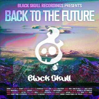 Black Skull Recordings Presents #049 Back To The Future