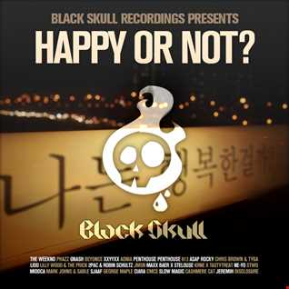 Black Skull Recordings Presents #033 Happy or Not?