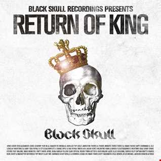 Black Skull Recordings Presents #042 Return of King