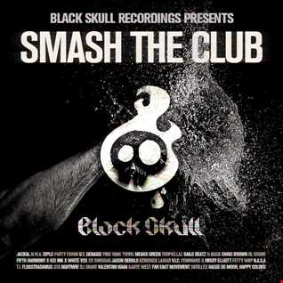 Black Skull Recordings Presents Bootleg  #07 Smash the Club