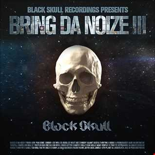 Black Skull Recordings Presents #046 Bring Da Noize Ⅲ