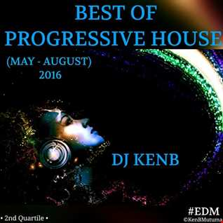 Best Of Progressive House (May August 2016)