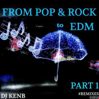 From 'Pop & Rock' to EDM (Part 1)