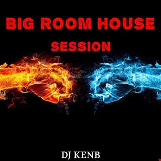 Big Room House Session
