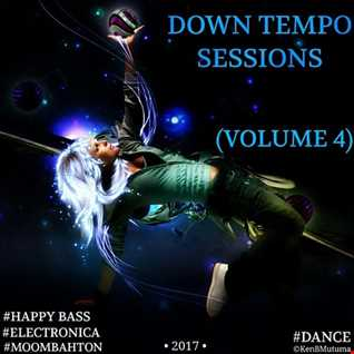 Down Tempo Sessions (Vol. 4) [Moombahton]