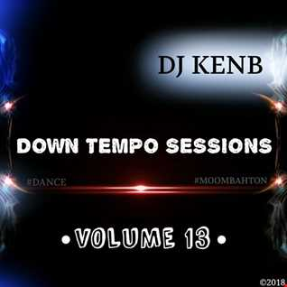 Down Tempo Sessions (Vol. 13) [Moombahton]