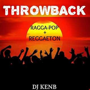 Throwback Ragga-Pop & Reggaeton