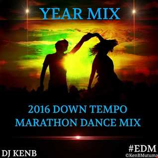 Down Tempo 2016 Year Mix