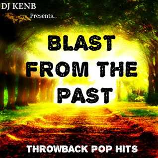 Blast From The Past (2007 -2012 POP Hits)