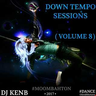 Down Tempo Sessions (Vol. 8) [Moombahton]