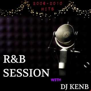 R&B Session (2006 - 2010 Hits)
