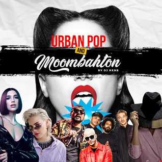Urban Pop & Moombahton