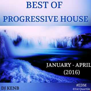 Best Of Progressive House (January April 2016)