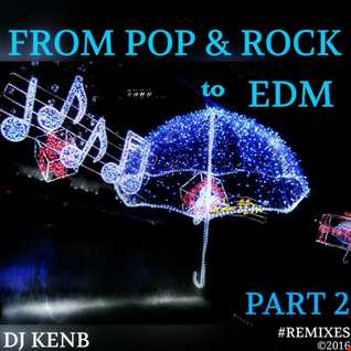 From 'Pop & Rock' to EDM (Part 2)
