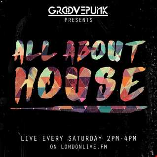 ALL ABOUT HOUSE - LondonLiveFM - 30/04/2016