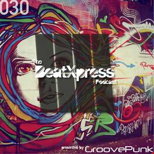 BeatXpress House Music Podcast #030