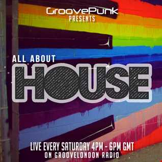 ALL ABOUT HOUSE - 23/01/2016 - Live on GrooveLondon Radio