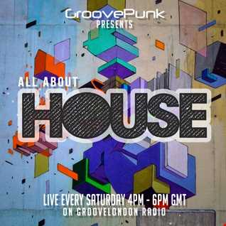 ALL ABOUT HOUSE - 19/03/2016 - Live on GrooveLondon Radio