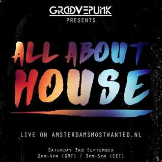 ALL ABOUT HOUSE - Deep|Tech|Funky - 03/09/2016