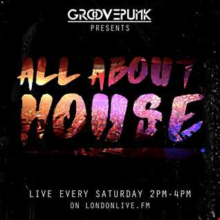ALL ABOUT HOUSE - LondonLiveFM - 16/04/2016