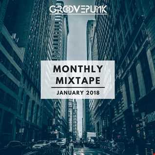 Monthly Mixtape - January 2018 (deep/tech/funky)