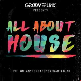 ALL ABOUT HOUSE - Funky|Tech|Vocal - 16/07/2016