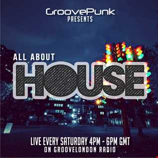 ALL ABOUT HOUSE - Live on GrooveLondon Radio - 06/06/2015