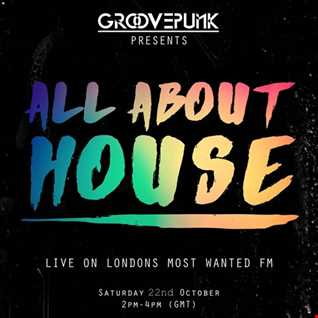 ALL ABOUT HOUSE - Live on LMW.FM - 22/10/2016