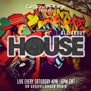 ALL ABOUT HOUSE - Live on GrooveLondon Radio - 23/05/2015