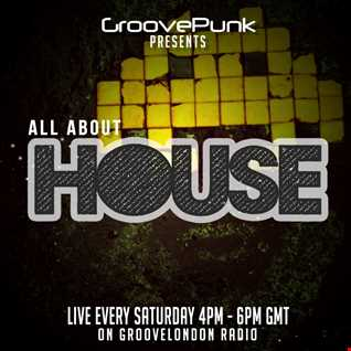 ALL ABOUT HOUSE - 09/01/2016 - Live on GrooveLondon Radio -