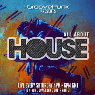 ALL ABOUT HOUSE - Live on GrooveLondon Radio - 09/05/2015