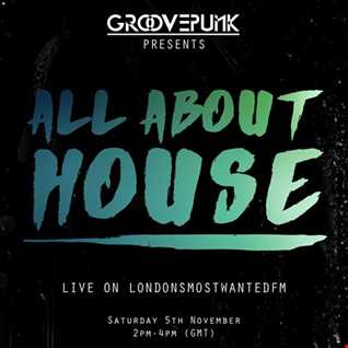 ALL ABOUT HOUSE - Live on LMW.FM - 05/11/2016