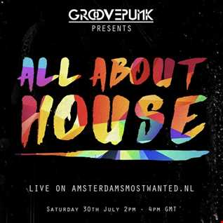 ALL ABOUT HOUSE - Deep|Funky|Vocal - 30/07/2016