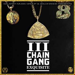 MMG III : Chain Gang Exquisite Intro (Co Produced By Goldhands)