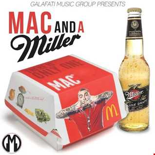 Mac And A Miller Intro