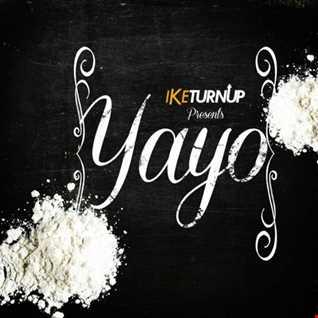Ike - Yayo (Prod By Icestar)