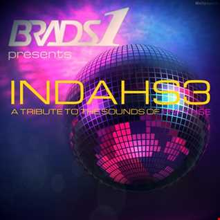 Brads1 presents INDAHS3: A TRIBUTE TO THE SOUNDS OF FNKYHSE