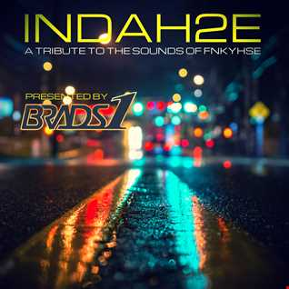 INDAH2E: A Tribute To The Sounds Of FNKYHSE