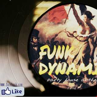 Funk Dynamit Party House Anthem