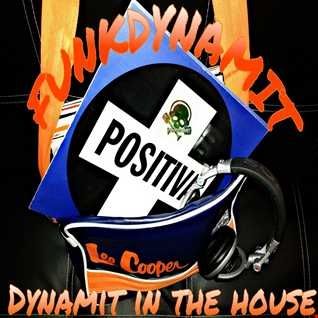funk dynamit in the house