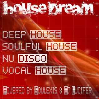 House Dream Ottobre 2014