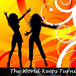 The World Keeps Turning EDM Mixtape (2010-2012)