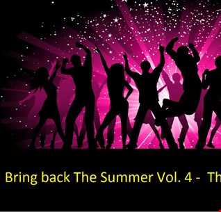 Bring Back The Summer Mix Series Vol. 4 - The Rising Sun