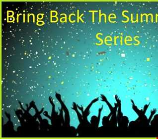 Bring Back The Summer Mix Series Vol. 5 - These Days Are Hot