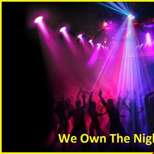 We Own The Night Mix Series Volume 6 : Adventure Of A Lifetime