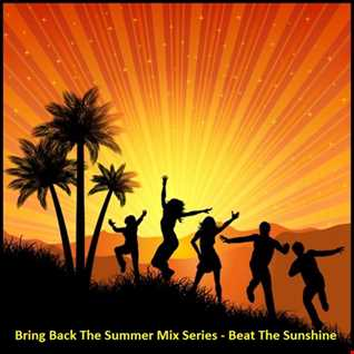 Bring back The Summer Mix Series Vol. 1 - Bring Back The Summer