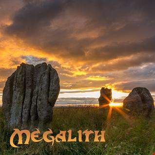 27th May 2021 Megalith
