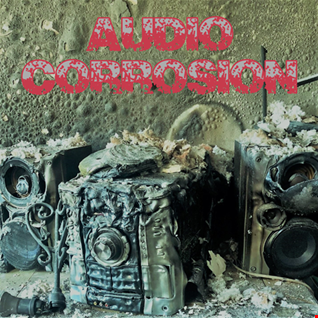 29th August 2019 Audio Corrosion